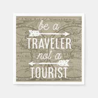 Be a Traveler Not a Tourist Map Typography Quote Disposable Serviette