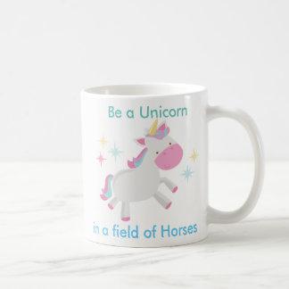 Be a Unicorn Coffee Mug