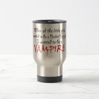 Be a Vampire Saying Travel Mug