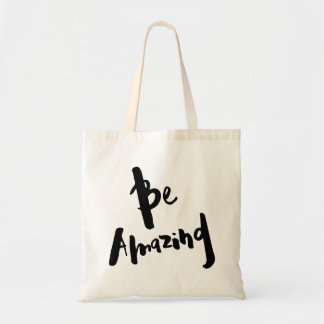 """Be Amazing"" - tote Bag"