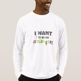 Be an Engineer Zf792 T-Shirt