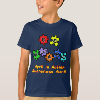 BE AWARE - April is Autism Awareness Month T-Shirt