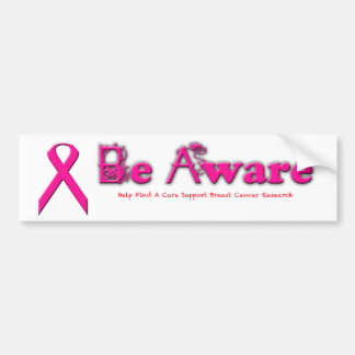 Be Aware Breast Cancer Awareness Bumper Stickers