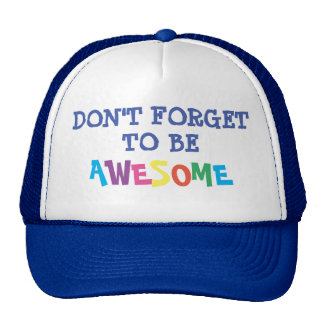 Be Awesome Cap