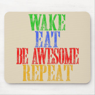 Be Awesome! Mouse Pad