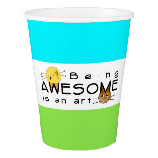 Be Awesome Paper Cup