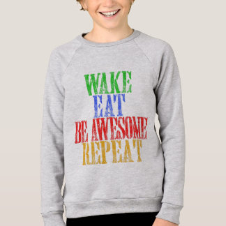 Be Awesome! Sweatshirt