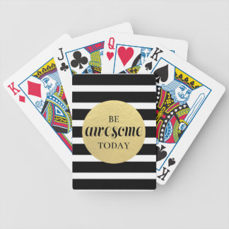 Be Awesome Today Playing Cards