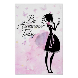 Be awesome today - princess pink poster
