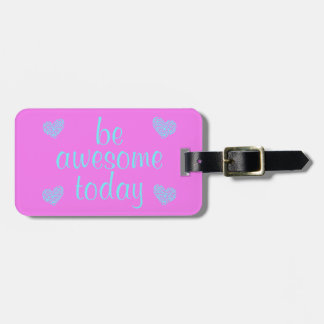 'Be Awesome Today' Purple & Turquoise Luggage Tag