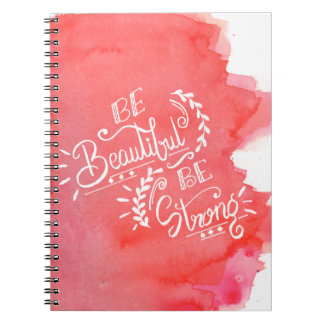Be Beautiful Be Strong Notebook
