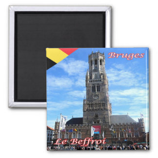 BE - Belgium - Bruges - The Belfry Square Magnet
