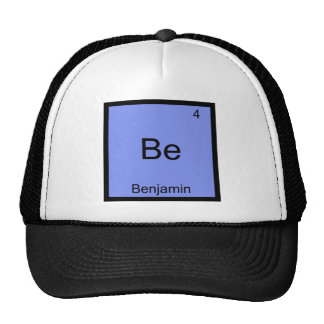 Be - Benjamin Chemistry Element Symbol Name Tee Cap