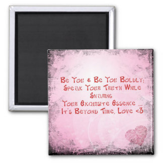 Be Bold, Be You Magnet