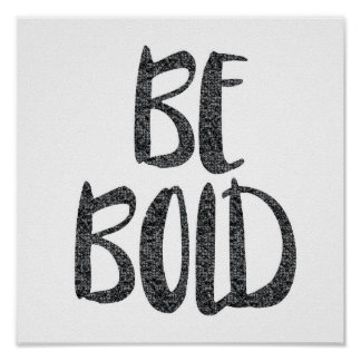 Be Bold Black Diamond Gem Effect Typography Poster