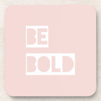 Be Bold - Blush Pink Positive Words Gift Coasters