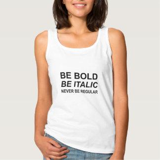 Be Bold Italic Regular Font Singlet