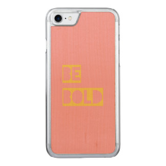 Be Bold Motivational Pink Yellow Carved iPhone 8/7 Case