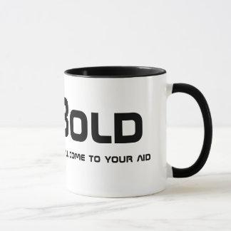 Be Bold! Mug