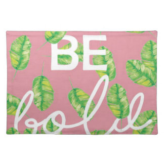 be bold placemat