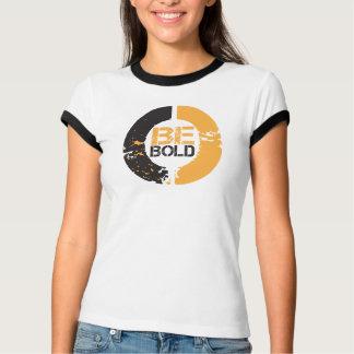 Be Bold Ringer T-shirt for women