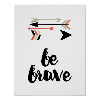 Be Brave - Arrows - White Poster
