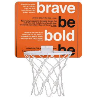 Be Brave. Be Bold. Be Quick. Motivational Quotes Mini Basketball Hoop
