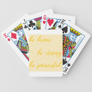be brave be strong be powerful bicycle playing cards