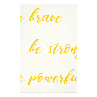 be brave be strong be powerful stationery