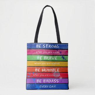 BE BRAVE. Be Strong.- Rainbow - Handbag