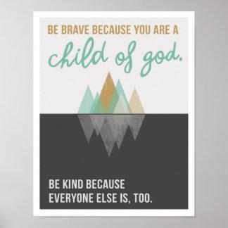 "Be Brave Because 11""x14"" Art Print II"