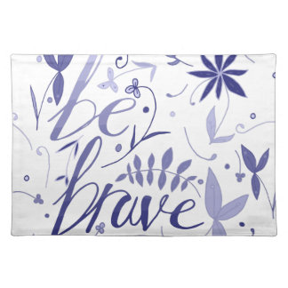 Be Brave Blue Placemat
