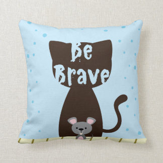 Be Brave Cat and Cute Mouse Cushion