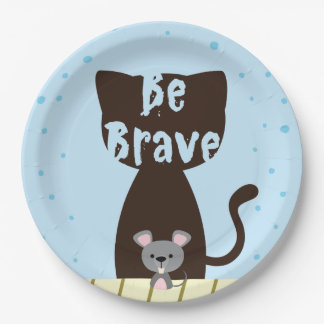 Be Brave Cat and Cute Mouse Paper Plate