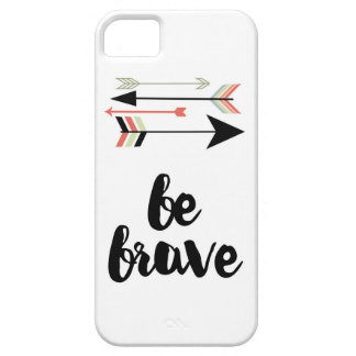 Be Brave Cellphone Case