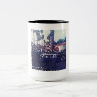 Be Brave - coffee mug 15oz