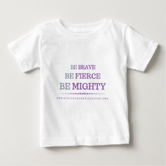 Be Brave infant t-shirt