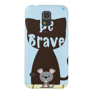 Be Brave Little Mouse Case For Galaxy S5