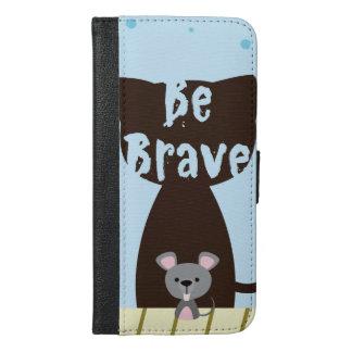 Be Brave Little Mouse iPhone 6/6s Plus Wallet Case