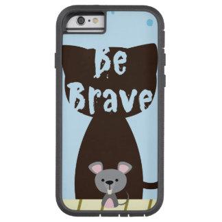Be Brave Little Mouse Tough Xtreme iPhone 6 Case