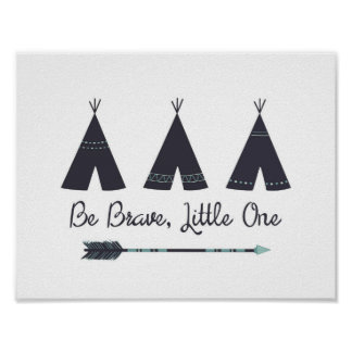 Be Brave, Little One Nursery Art Poster