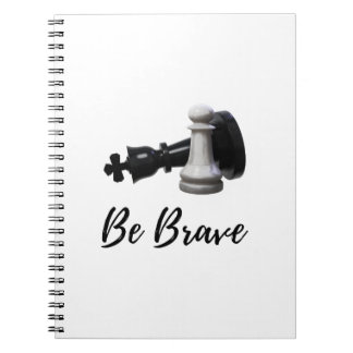 Be Brave Pawn Chess Notebook