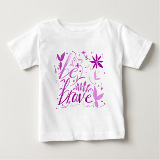 be brave pink baby T-Shirt