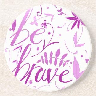 be brave pink coaster