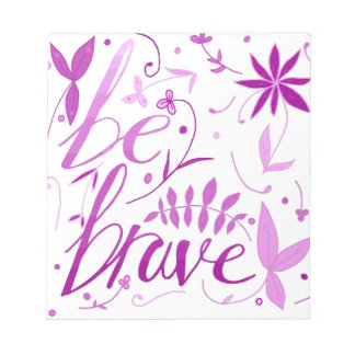 be brave pink notepad
