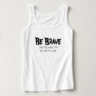 Be Brave Tank Top