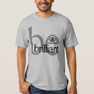 be brilliant eye tees