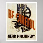 Be Careful Near Machinery 1939 WPA Posters