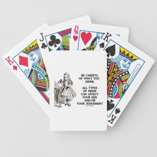 Be Careful Of What You Drink Wonderland Bicycle Playing Cards