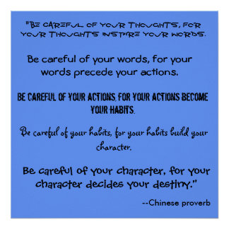 """Be careful of your thoughts, for ... - Customized Poster"
